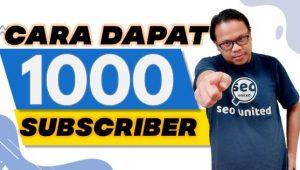 Cara Mendapatkan 1000 Subscriber